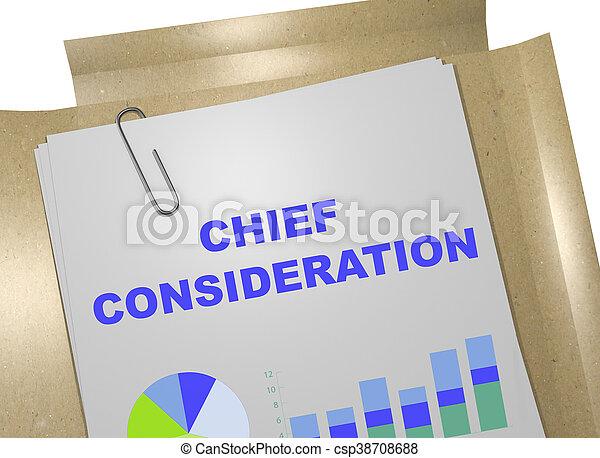 Chief Consideration concept - csp38708688