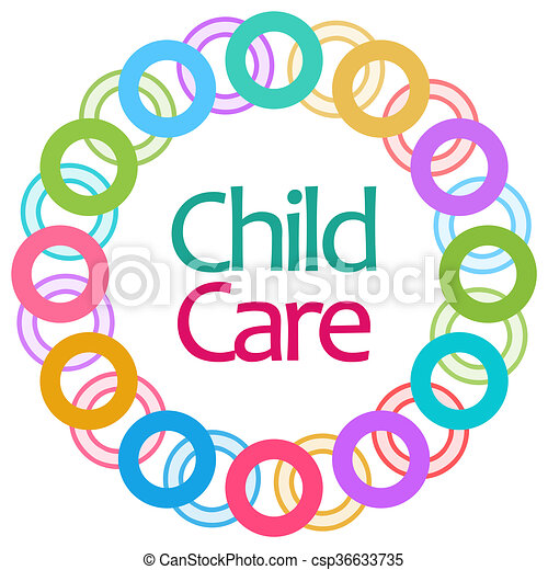 child care colorful rings circular child care text over rh canstockphoto com child care clipart images childcare clipart images