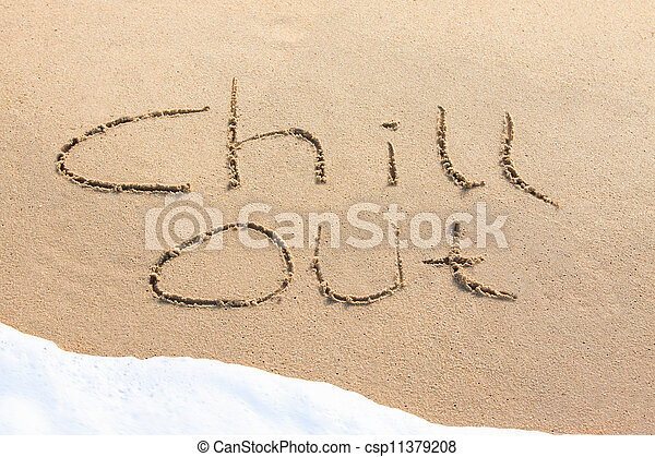 Chill out - written in the sand - csp11379208
