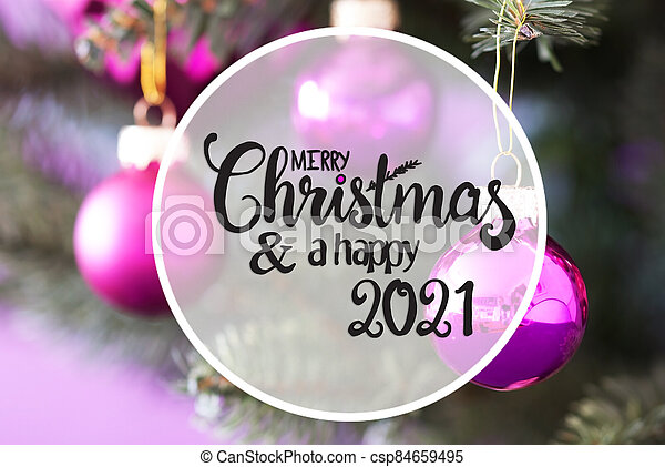 Closed For Christmas 2021 Purple Ornements Pics Chrismas Tree Blurry Pink Ball Merry Christmas And Happy 2021 Snowflakes English Calligraphy Merry Christmas And Happy Canstock