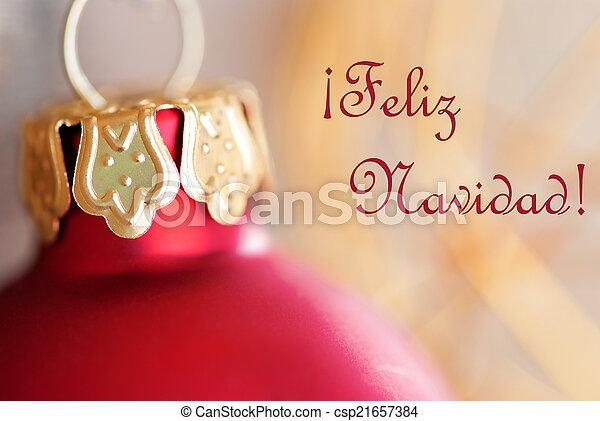 Christmas Ball Decoration with Feliz Navidad - csp21657384