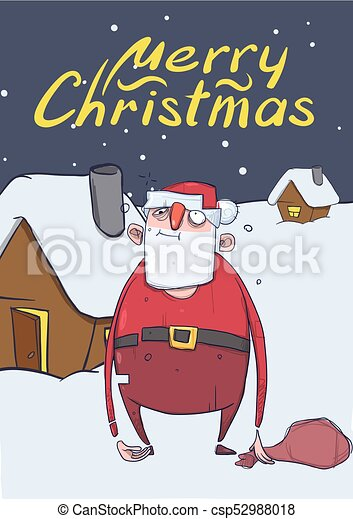 christmas card of funny drunk santa claus with a bag standing next to the house in the snowy night - Drunk Christmas