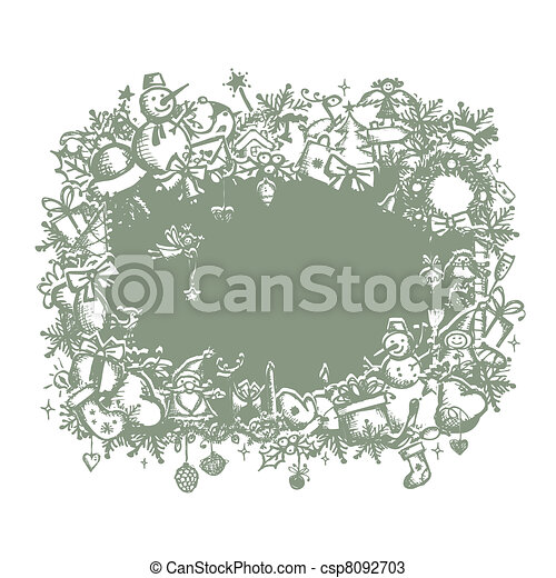 Christmas frame, sketch drawing for your design  - csp8092703