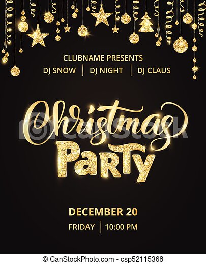 Christmas Party Poster.Christmas Party Poster Template Hand Written Lettering Golden Glitter Border Garland With Hanging Balls And Ribbons