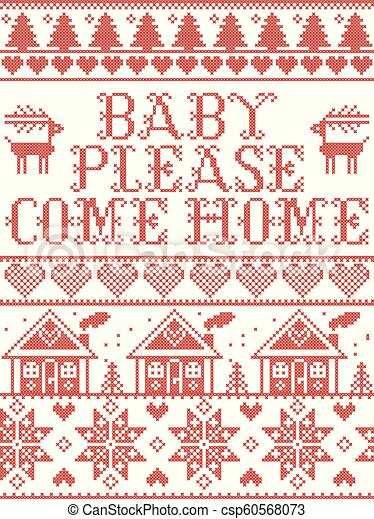 Christmas Please Come Home.Christmas Pattern Baby Please Come Home Carol Vector Seamless Pattern Inspired By Nordic Culture Festive Winter In Cross Stitch With Heart Snowflake