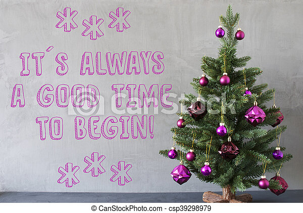 Christmas tree cement wall quote always good time to begin christmas tree cement wall quote always good time to begin csp39298979 m4hsunfo