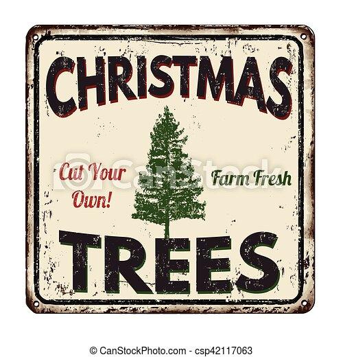 Christmas Trees Vintage Metal Sign Christmas Trees Vintage Rusty