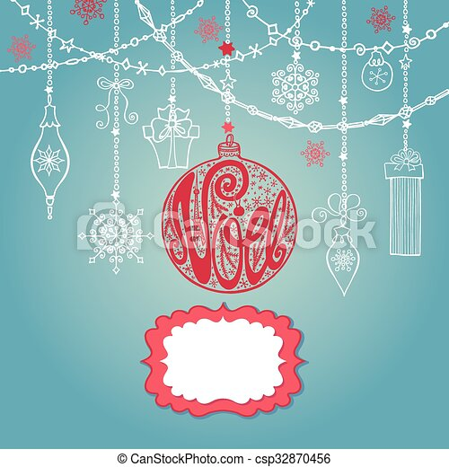 Christmas Ball Garlands.Christmas Noel Card With Lettering Ball Garlands Label