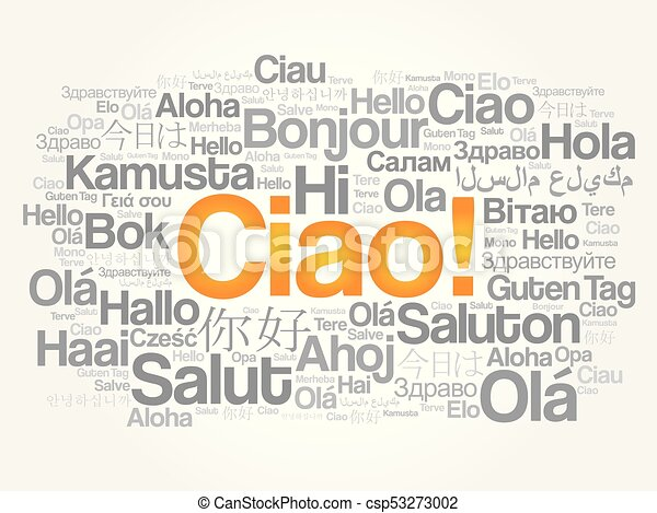 Ciao hello greeting in italian word cloud in different languages ciao hello greeting in italian word cloud csp53273002 m4hsunfo