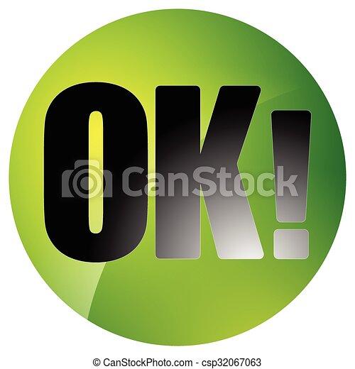 Circle button, icon with word OK on white - csp32067063