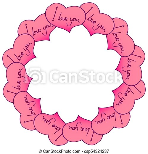 Circular frame of hearts with an inscription. I love you. Vector graphics - csp54324237