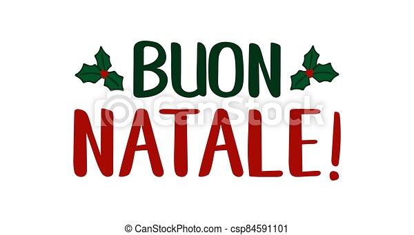 cita, buon, navidad., translated, logotipo, header., invitation., natale, italiano, tarjeta, alegre, cartel, letras, celebración, o - csp84591101