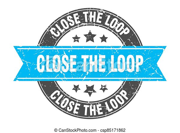 close the loop round stamp with ribbon. label sign - csp85171862