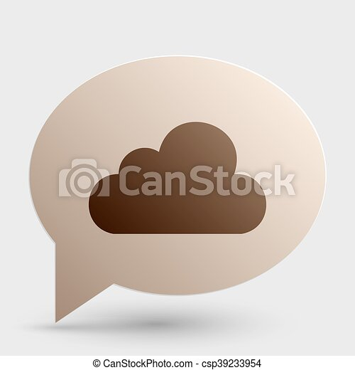 Cloud sign illustration. Brown gradient icon on bubble with shadow. - csp39233954