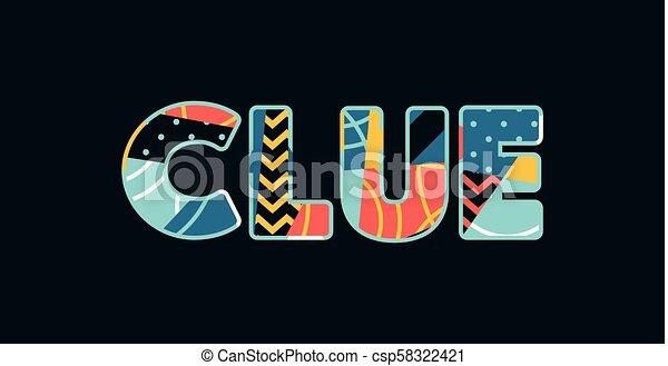 Clue Concept Word Art Illustration - csp58322421