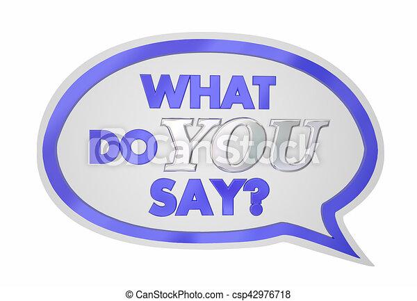 co, ilustracja, powiedzieć, mowa, głos, zdanie, ty, bańka, 3d - csp42976718
