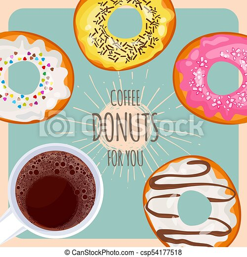 Coffee and sweet donuts for you promotional poster - csp54177518