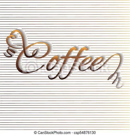 Coffee Calligraphy Text Word Handmade Background Template