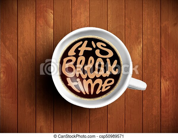Coffee Cup With Break Time Lettering Motivation Quote About Relax