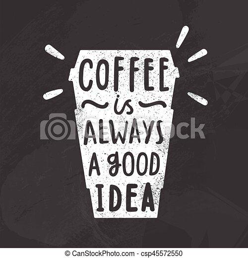 Coffee is always a good idea. - csp45572550