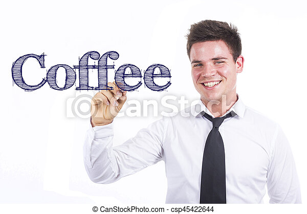 Coffee - Young smiling businessman writing on transparent surface - csp45422644