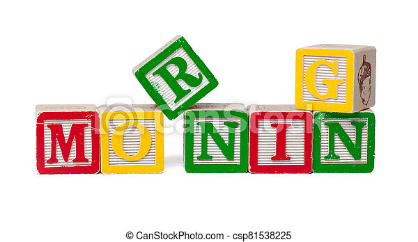 Colorful alphabet blocks. Word morning isolated on white background - csp81538225