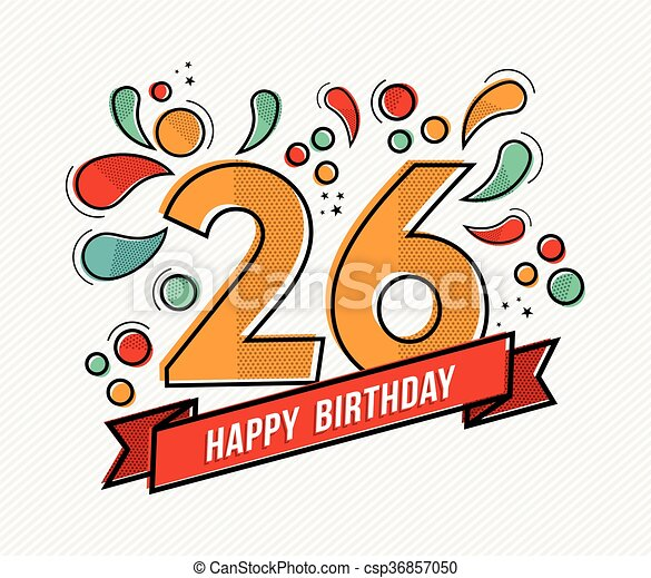 Colorful happy birthday number 26 flat line design - csp36857050