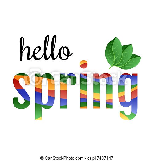 colorful phrase hello spring with green leaves vector eps vector rh canstockphoto com spring vector logo spring vector art