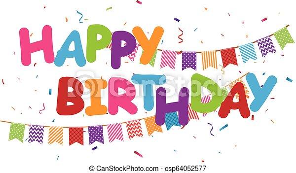Feliz cumpleaños diseño de celebración con colorido confeti - csp64052577