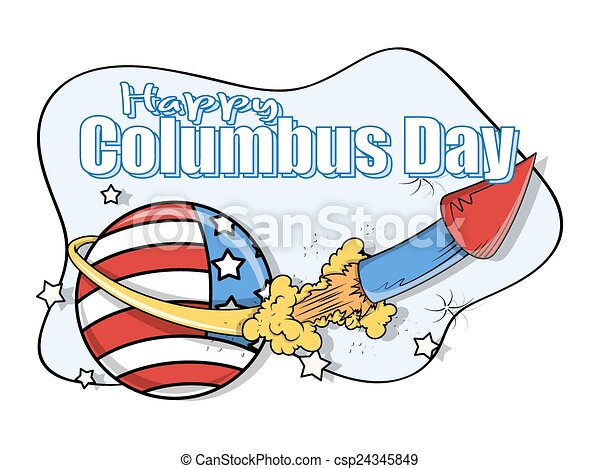 columbus day rocket graphic banner columbus day retro eps vector rh canstockphoto co uk Happy Columbus Day Clip Art columbus day clip art free