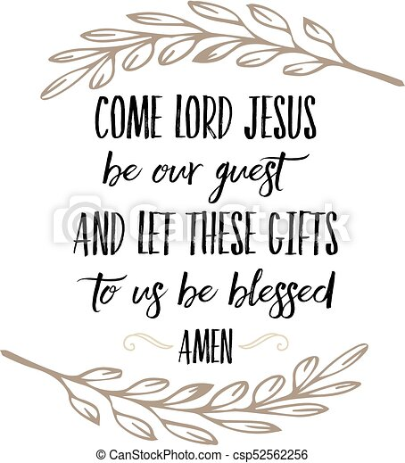 graphic regarding Be Our Guest Printable known as Appear Lord Jesus be our Visitor Allow for this Food items in the direction of Us be Lucky Prayer Artwork Printable