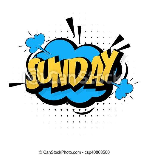 Comic blue sound effects pop art Sunday week end