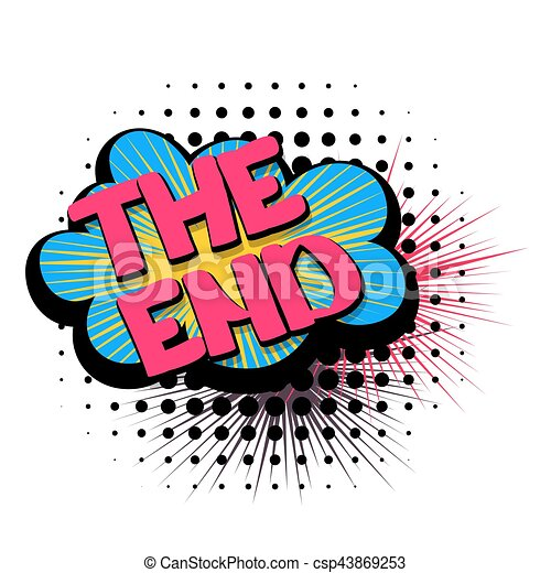 comic text speech bubble the end lettering the end stop rh canstockphoto com the end images clip art the end clip art animation
