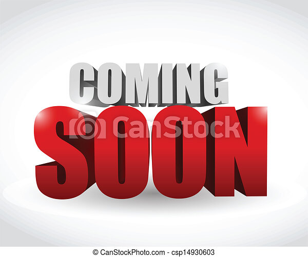 coming soon 3d text illustration design over white rh canstockphoto com photo coming soon clip art picture coming soon clip art