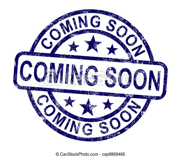 coming soon stamp showing new product arrival announcement stock rh canstockphoto com coming soon clipart animated coming soon clipart images