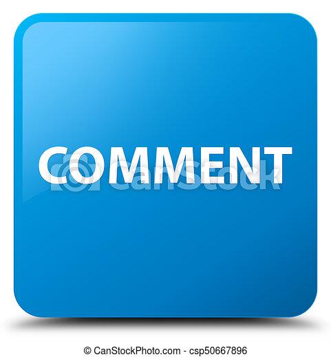 Comment cyan blue square button - csp50667896