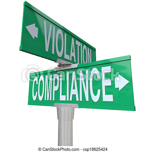 Compliance and Violation words on green road or street signs to illustrate the important choice between following or ignoring vital legal rules, guidelines, laws and regulations - csp18625424