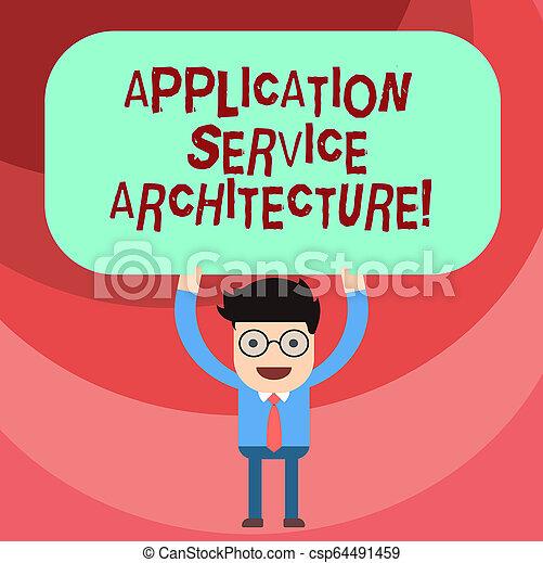 Arquitectura de aplicación de texto. Un concepto de negocio para el diseño de soluciones que conectan las aplicaciones y el hombre de datos que está sobre su cabeza en blanco tablero de color rectangular. - csp64491459