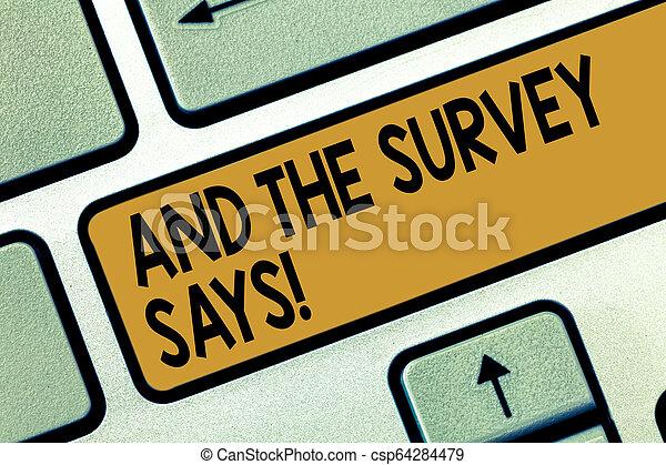 Escribiendo textos y la encuesta dice. Concept significa resultados de las encuestas que muestran como retroalimentación de la clave de teclado para crear un mensaje de computadora presionando la idea del teclado. - csp64284479