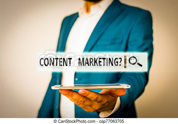 Conceptual hand writing showing Content Marketing question. Business photo showcasing involves creation and sharing of online material Man in blue suite and white shirt holds mobile phone in hand. - csp77063705