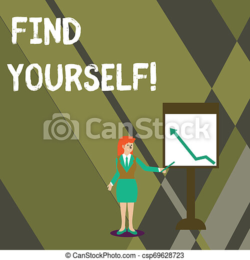 Conceptual hand writing showing Find Yourself. Business photo text To become selfsufficient and do things for yourself Woman Holding Stick Pointing to Chart of Arrow on Whiteboard. - csp69628723