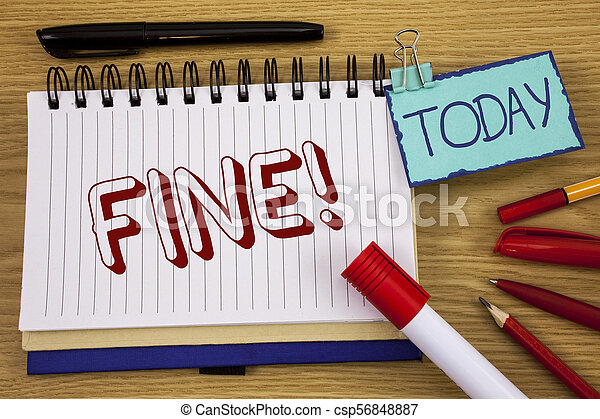 Conceptual hand writing showing Fine Motivational Call. Business photo text No hidden charges from large moving companies written on Noteoad on wooden background Today Pen Pencil next to it - csp56848887