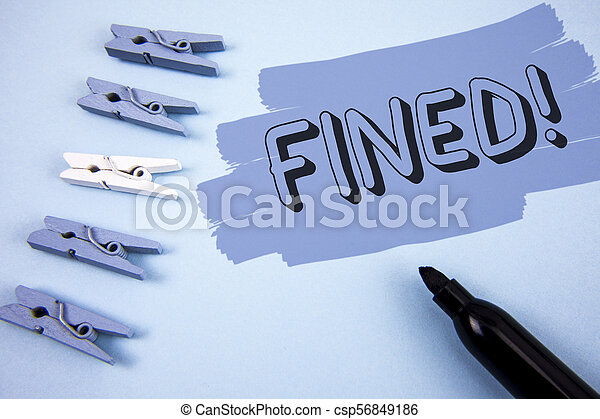 Conceptual hand writing showing Fined Motivational Call. Business photo text No penalty charge for late credit card bill payment written on Painted background wooden Clips and Marker next to it. - csp56849186