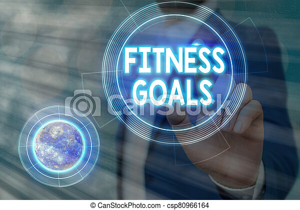 Conceptual hand writing showing Fitness Goals. Business photo showcasing Loose fat Build muscle Getting stronger Conditioning Elements of this image furnished by NASA. - csp80966164