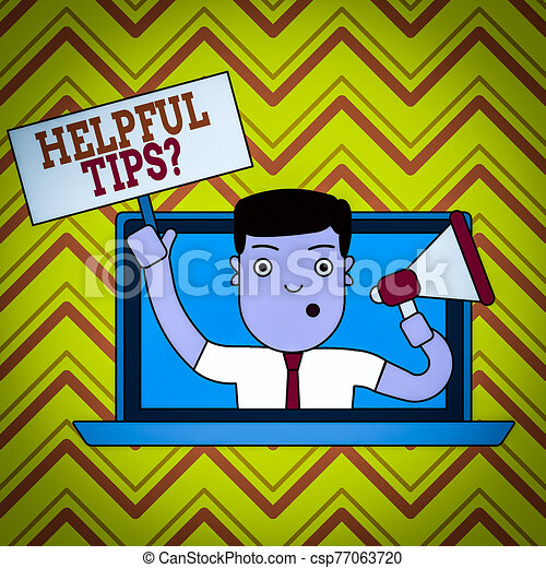 Conceptual hand writing showing Helpful Tips Question. Business photo text secret information or advice given to be helpful knowledge Man Speaking Through Laptop into Megaphone Plate with Handle. - csp77063720