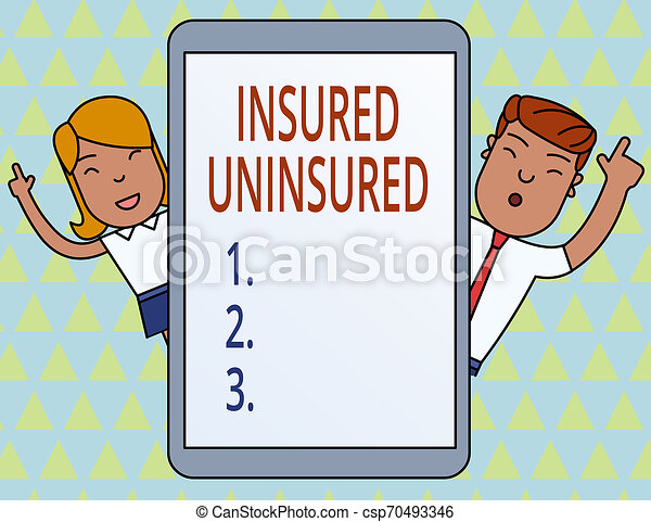 Conceptual hand writing showing Insured Uninsured. Business photo showcasing Company selling insurance Checklist to choose from Male and Female Index Fingers Tablet Smartphone Device. - csp70493346
