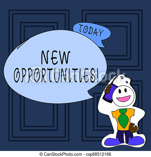 Conceptual hand writing showing New Opportunities. Business photo text exchange views condition favorable for attainment goal Man in Necktie Holding Smartphone to Head in Sticker Style. - csp68512166