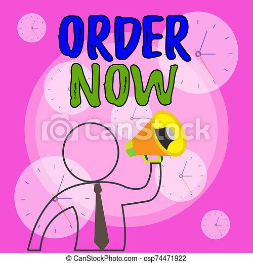 Conceptual hand writing showing Order Now. Business photo showcasing the activity of asking for goods or services from a company Outline Symbol Man Loudspeaker Announcing Instructions. - csp74471922