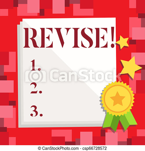 Conceptual hand writing showing Revise. Business photo showcasing Reconsider something to improve it Review. - csp66728572