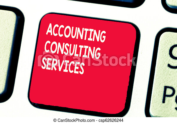 Conceptual hand writing showing Accounting Consulting Services. Business photo text Preparation of Periodic Financial Statements - csp62626244